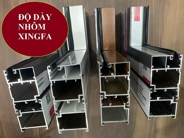 Nhôm Xingfa chính hãng có độ dày tương đối lớn, không mỏng nhẹ như các loại nhôm kém chất lượng trên thị trường